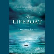The Lifeboat: A Novel | [Charlotte Rogan]