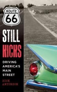 Route 66 Still Kicks: Driving America