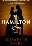 The Hamilton Affair and The Perfect Horse: Two Very Good Reads